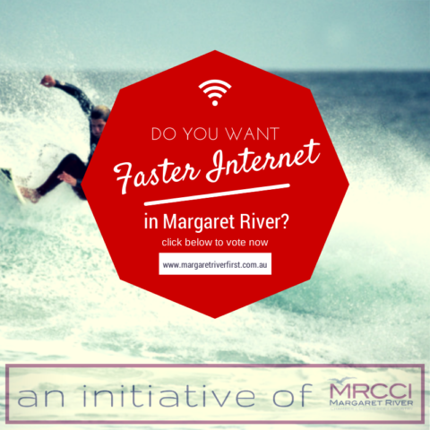 Go to www.margaretriverfirst.com.au to vote for faster internet in Margaret River!